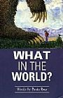 What in the World - Environmental Issues by Parks Reece&nbsp(2)